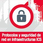 Protocols and network security in ICS infrastructures